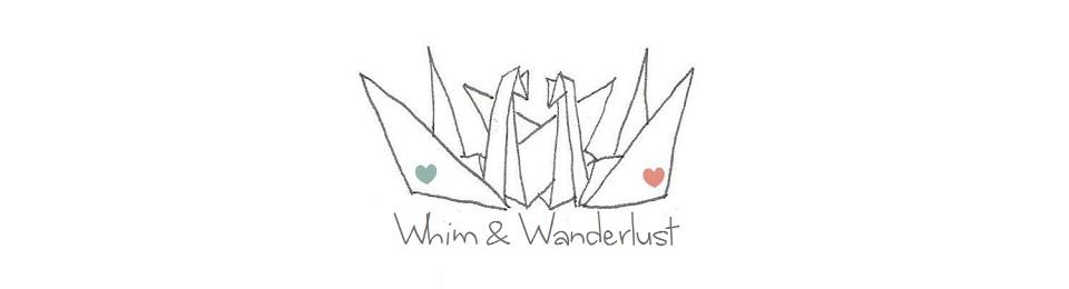 Whim & Wanderlust